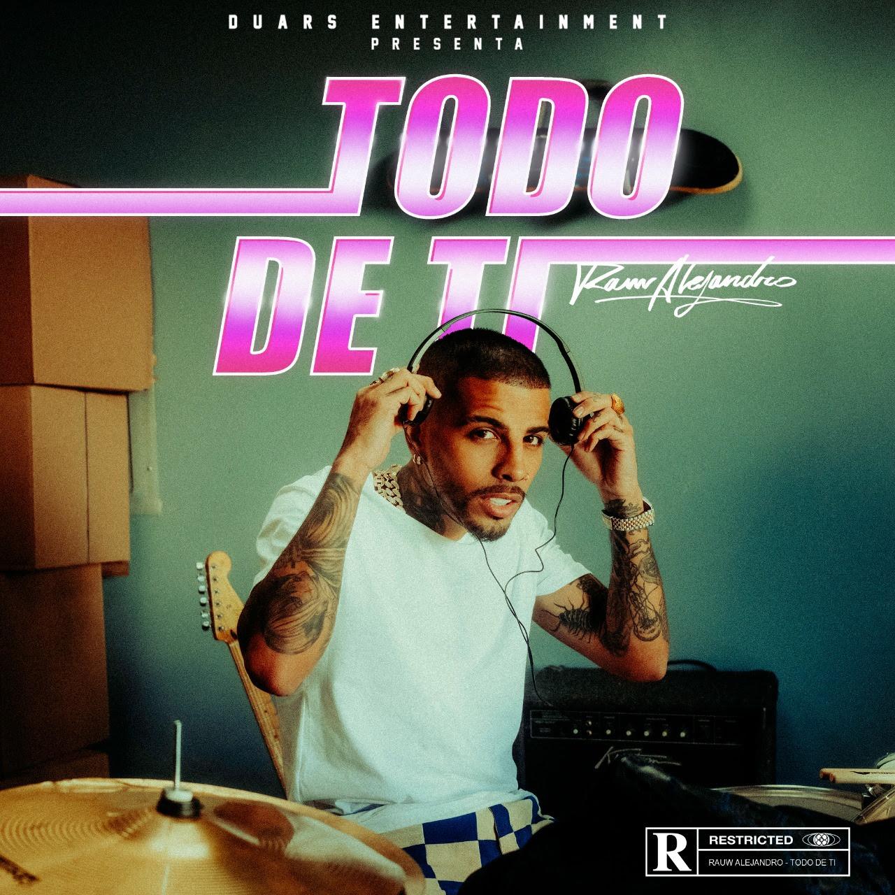 Rauw Alejandro Todo De Ti Cancion